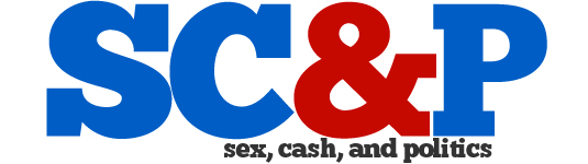 Sex, Cash & Politics